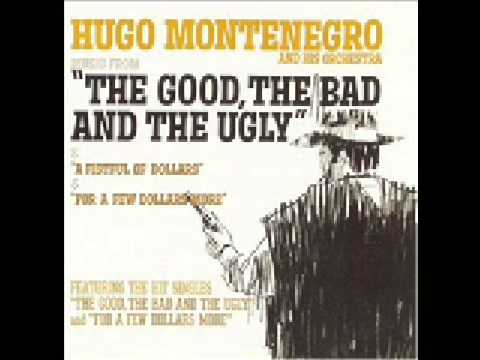 """The Good, The Bad And The Ugly"" By Hugo Montenegro And His Orchestra"