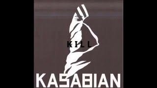 Kasabian - Reason is Treason(with lyrics)