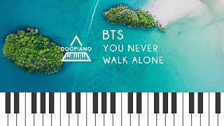 Download Lagu 방탄소년단 (BTS) - A Supplementary Story : You Never Walk Alone Piano Cover Mp3