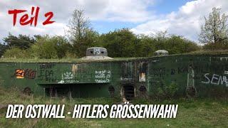 Der Ostwall - Oder-Warthe-Bogen - Teil 2 - Project History - Deutsch