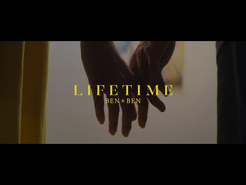 Ben&Ben - Lifetime | Official Music Video
