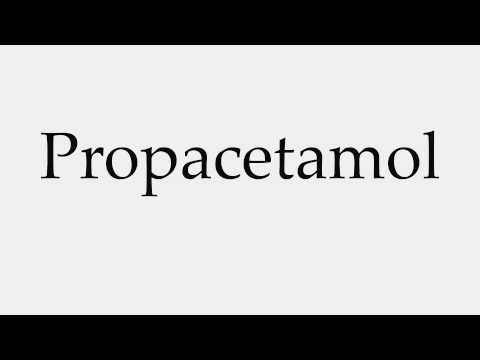 How to Pronounce Propacetamol