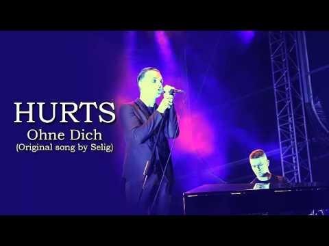 Hurts - Ohne Dich lyrics