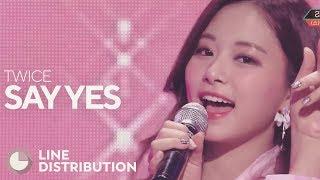 Video TWICE - Say Yes (Line Distribution) MP3, 3GP, MP4, WEBM, AVI, FLV April 2018