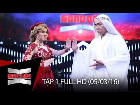 Chương trình SONG ĐẤU TẬP 1 FULL HD (05/03/16)