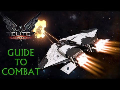 Elite Dangerous: | GUIDE TO COMBAT