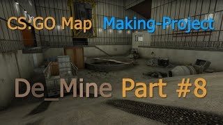[Timelapse] CS:GO Mapmaking: Part 8 (Detailing + Texturing)