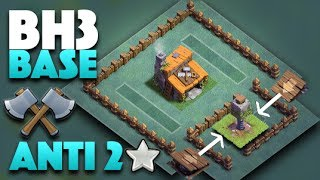 Video Builder Hall Level 3 Anti 2 Star (Best BH3 Base Pushing To 2k W/ Replays)  | Clash Of Clans Update MP3, 3GP, MP4, WEBM, AVI, FLV Mei 2017