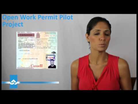 Open Work Permit Pilot Project Video