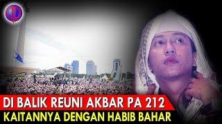 Video Memb0ngk4r Agenda Tersembunyi di Balik Reuni Akbar PA 212 dan Kaitan dengan Habib Bahar MP3, 3GP, MP4, WEBM, AVI, FLV Desember 2018
