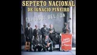 Buey Viejo Septeto Nacional de Ignacio Piñeiro