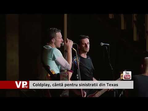 Coldplay, cântă pentru sinistratii din Texas
