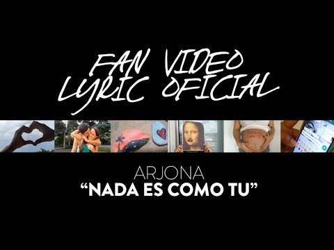 Nada Es Como Tu (Fan Lyric Video)