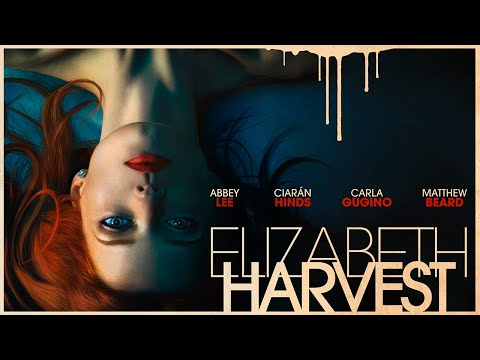 Elizabeth Harvest (2018) | OFFICIAL TRAILER