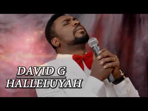 DAVID G - HALLELUYAH - Nigerian Gospel Mix