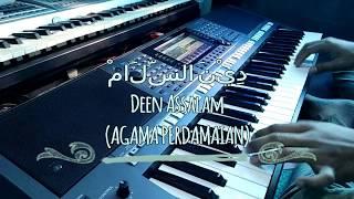 Video DEEN ASSALAM  دِيْنَ السَّلَامْ Yamaha PSR S770 MP3, 3GP, MP4, WEBM, AVI, FLV Agustus 2018