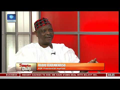 Kwankwaso Highlights How He Will Revamp Nigeria's Economy If Elected President  Sunrise Daily 