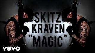 sKitz Kraven videoklipp Magic