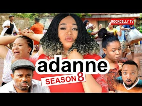 ADANNE SEASON 8 FINAL [New Movie] HD| 2019 NOLLYWOOD MOVIES