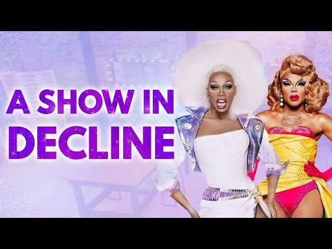 Rupaul's Drag Race: A Show In Decline | Video Essay