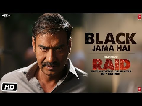 Black Jama Hai Video Song | RAID | Ajay Devgn | Il