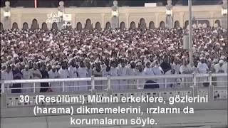 Nur Suresi Kabeİmamı Shuraim / Sudais Türkçe Altyazılı Mealli