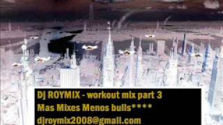 Download Lagu Dj Roymix - Workout Mix part 3 Mp3
