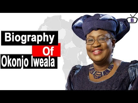 Biography of Ngozi Okonjo Iweala,Origin,Education,Career,Achievements,Policies
