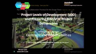 CAD-1 Presents - Project Levels of Detail (LOD) and Preparing BIM_VDC Project Deliverables - #1