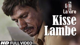 Kisse Lambe Full Video Song | Kya Dilli Kya Lahore | Sukhwinder Singh | Gulzar