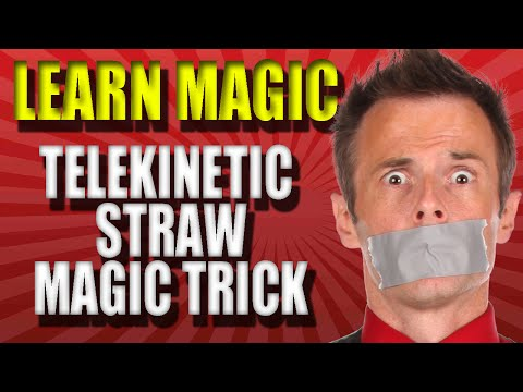 Learn To Do Magic Tricks – Telekinetic Straw