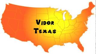 Vidor (TX) United States  city photo : How to Say or Pronounce USA Cities — Vidor, Texas