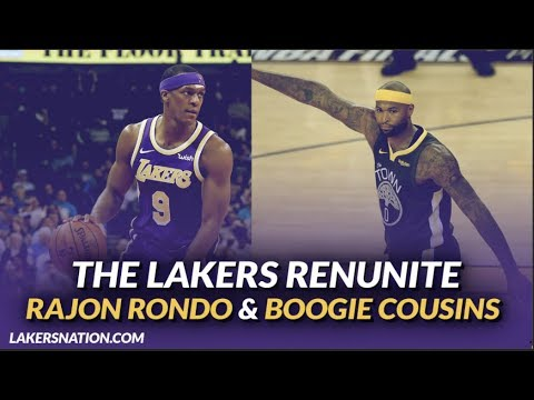 Video: Lakers Free Agency: The Lakers Sign Boogie Cousins & Bring Back Rajon Rondo