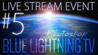Live Stream with Marty Geller from Blue Lightning TV Photoshop! Tuesday, Aug 1 @ 2:00 PM EDT (NY)
