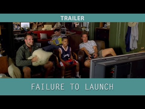 Failure To Launch (2006) Trailer
