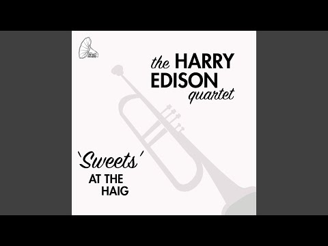 Harry Edison Quartet – 'Sweets' At The Haig