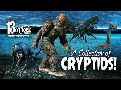 Episode 42 - A Collection Of Cryptids!