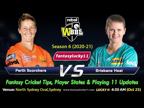 PSW vs BHW | Perth Scorchers Women vs Brisbane Heat Women | WBBL T20 - Best Dream11 Team Prediction