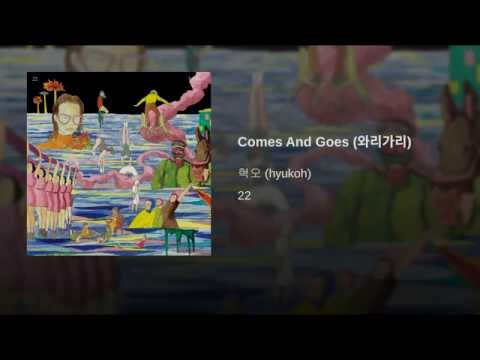 Comes And Goes (와리가리)