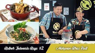 Kuliner Indonesia Kaya #2: Masakan Bali
