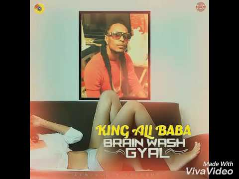 King Ali Baba -Brain Wash Gyal- FOREVER RIDDIM - ARMZHOUSE RECORDS - 2017