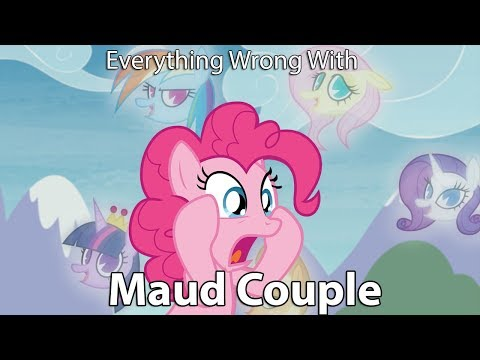 """Everything Wrong With My Little Pony Season 8 """"Maud Couple"""" [Parody]"""