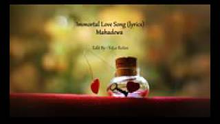 Immortal love song - lirik