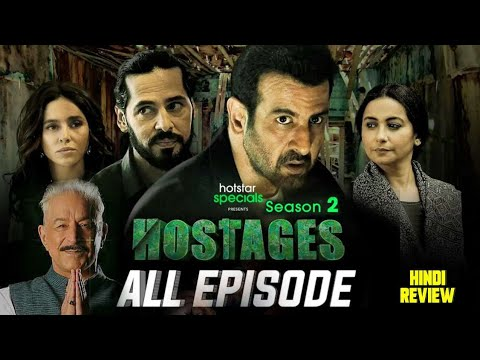 Hostages Season 2, Hostages Season 2 All Episodes, Hostages Season 2 Web series, Hostages 2, Review,
