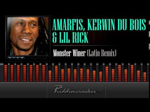 Amarfis, Kerwin Du Bois & Lil Rick – Monster Winer (Latin Remix) [Soca 2014]