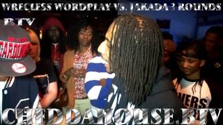 CheddaHouse | Wrecless Wordplay vs. Jakada