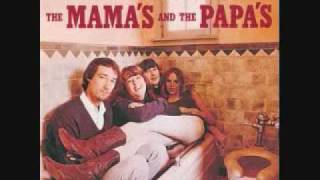 California Dreamin' The Mamas & the Papas