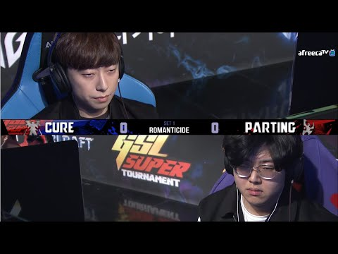[2021 GSL ST S1] Ro.16 Match6 Cure vs PartinG