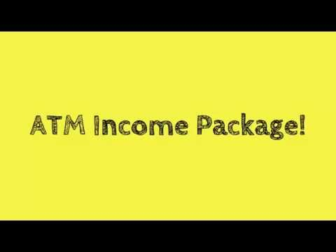 ATM Income Package [Make Money Online In Just 3-4 Hours Using The ATM Income Package]