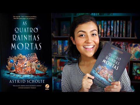 As Quatro Rainhas Mortas - Astrid Scholte | RESENHA